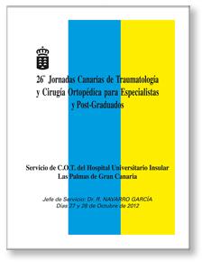 Las Jornadas Canarias de Traumatología y Cirugía Ortopédica para Especialistas y Post-Graduados en Acceda